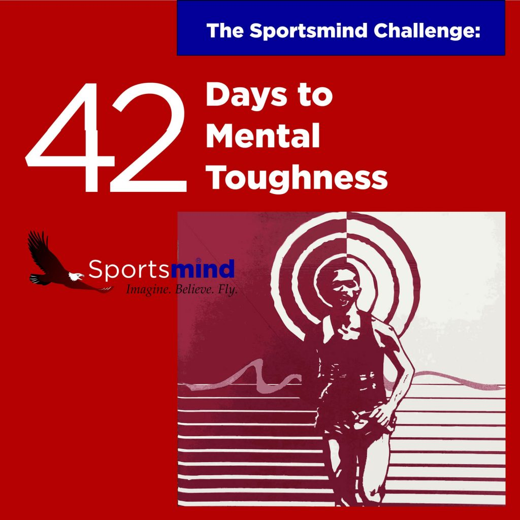 42 days to mental toughness by Sportsmind Institute