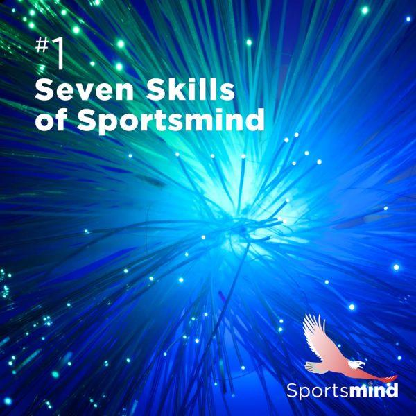 Sportsmind Audio 1 -Seven Skills of Sportsmind